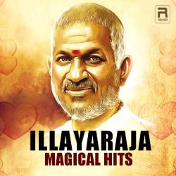 Illayaraja Magical Hits songs