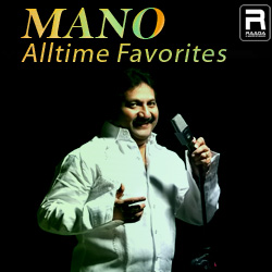 Mano Alltime Favorites