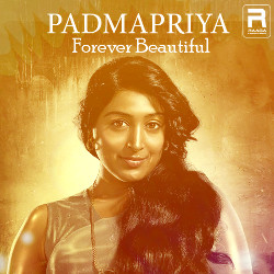 Padmapriya Forever Beautiful songs