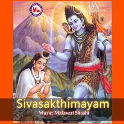 Sivasakthimayam songs