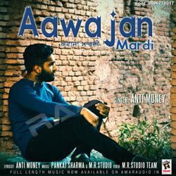 Aawajan Mardi songs