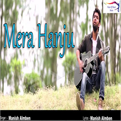 Mera Hanju songs