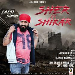 Sher Da Shikar songs