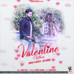Valentine Anthem songs