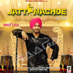 Jatt Nachde songs