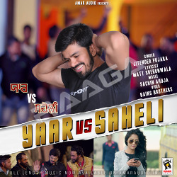 Yaar Vs Saheli songs