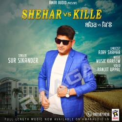 Shehar Vs Kille songs