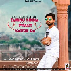 Tainnu Kinna Pyaar Karde Aa songs