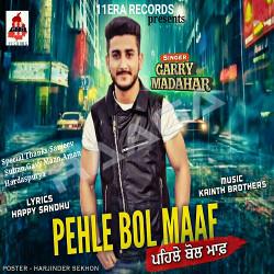 Pehle Bol Maaf songs