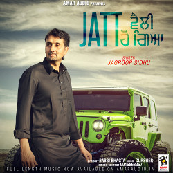 Jatt Velly Ho Giya songs