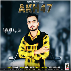 Akh 47 songs