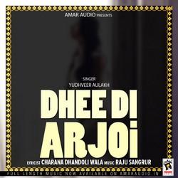 Dhee Di Arjoi songs