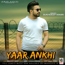Yaar Ankhi songs