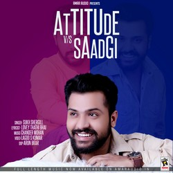 Attituede Vs Saadgi songs