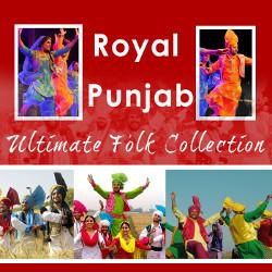 Royal Punjab - Ultimate Folk Collection songs