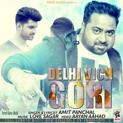 Delhi Vich Gori songs