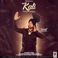 Kali Hunjan Saab Di songs