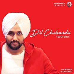 Dil Cahunda songs