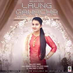 Laung Gawacha songs