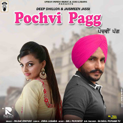 Pochvi Pagg songs