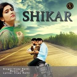 Shikar songs