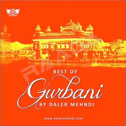 Best Of Gurbani By Daler Mehndi songs