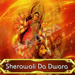 Sherawali Da Dwara songs