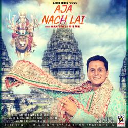Aja Nach Lai songs