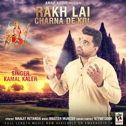 Rakh Lai Charna De Kol songs