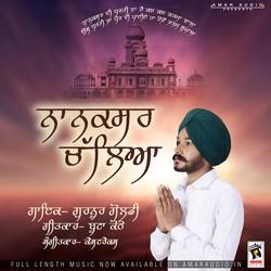 Nanaksar Chaleya songs