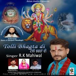 Tolli Bhagta Di songs