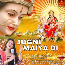 Jugni Maiya Di songs