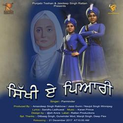Sikhi Ae Piyari songs
