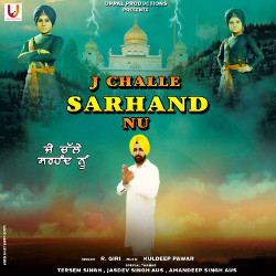 J Challe Sarhand Nu songs