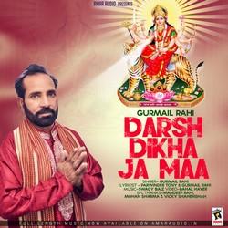 Darsh Dikha Ja Maa songs