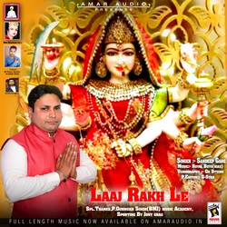 Laaj Rakh Le songs