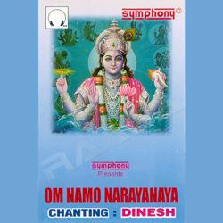 Chants - Om Namo Narayanaya - Dinesh songs