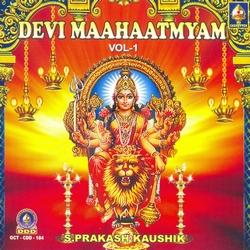 Devi Mahatmyam - Vol 1 songs