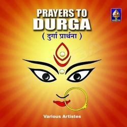 Prayers To Durga songs