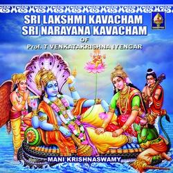 Sri Laskhmee And Sri Naaraayana Kavacham songs