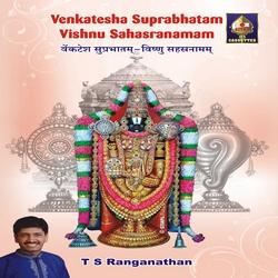 Venkatesa Suprabhatam Vishnu Sahasranaman songs