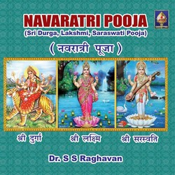 Navarathri Pooja - SS. Raghavan (Vol 1) songs