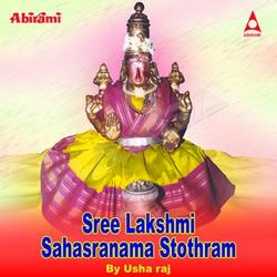Sree Lakshmi Sahasranama Stothram songs