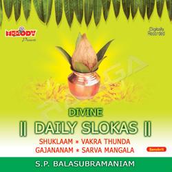 Divine Daily Slokas - SP. Balasubramaniam songs