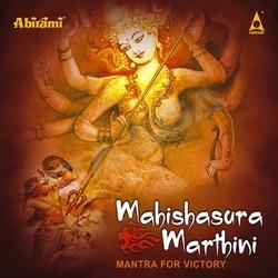 Mantra For Victory Mahishasura Mardini songs