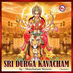 Sri Durga Kavacham songs