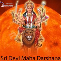 Sri Devi Maha Darshana songs