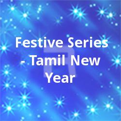 Festive Series - Tamil New Year songs
