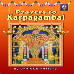 Prayers To Karpagaambaal songs