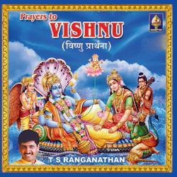 Prayers To Vishnu - TS. Ranganathan songs